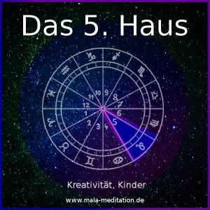 5. Haus Astrologie