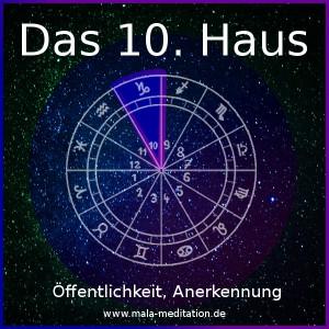 10. Haus Astrologie