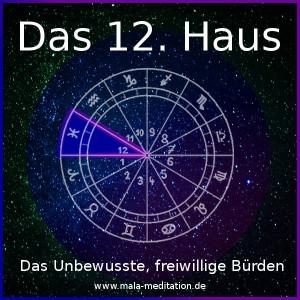 12. Haus Astrologie